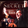 The Secret: T. Harv Eker, by T. Harv Eker