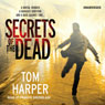 Secrets of the Dead (Unabridged) Audiobook, by Tom Harper