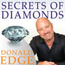 Secrets of Diamonds (Unabridged), by Donald Edge