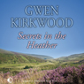Secrets in the Heather (Unabridged), by Gwen Kirkwood