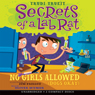 Secrets of a Lab Rat #1: No Girls Allowed (Dogs Okay) (Unabridged) Audiobook, by Trudi Trueit