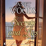 Secrets and Lies (Unabridged), by Janet Woods