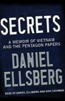 Secrets: A Memoir of Vietnam and the Pentagon Papers Audiobook, by Daniel Ellsberg