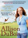 Secrets of the Monarch: What the Dead Can Teach Us About Living a Better Life (Unabridged), by Allison DuBois