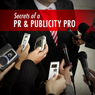 Secrets of a PR and Publicity Pro: Media Training Strategies (Unabridged) Audiobook, by Mark Thomas Aiston