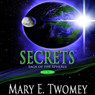 Secrets: Saga of the Spheres, Book 2 (Unabridged) Audiobook, by Mary Twomey