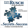 The Secrets of Success: A Freelancers Survival Guide Short Book (Unabridged), by Kristine Kathryn Rusch