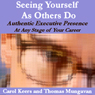 Seeing Yourself As Others Do: Authentic Executive Presence at Any Stage of Your Career Audiobook, by Carol Ann Keers