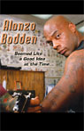 Seemed Like a Good Idea at the Time, by Alonzo Bodden