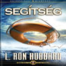 Segitseg (Help, Hungarian Edition) (Unabridged) Audiobook, by L. Ron Hubbard