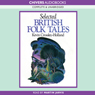 Selected British Folk Tales (Unabridged), by Kevin Crossley-Holland