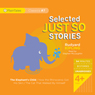 Selected Just So Stories (Unabridged) Audiobook, by Rudyard Kipling