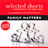 Selected Shorts: Family Matters Audiobook, by Shirley Jackson
