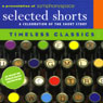 Selected Shorts: Timeless Classics Audiobook, by James Thurber
