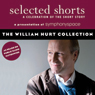 Selected Shorts: The William Hurt Collection, by Tobias Wolff