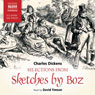 Selections from Sketches by Boz Audiobook, by Charles Dickens