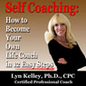 Self Coaching: Become Your Own Life Coach in 12 Easy Steps (Unabridged), by Lyn Kelley