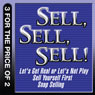 Sell, Sell, Sell!: Lets Get Real or Lets Not Play; Sell Yourself First; Snap Selling (Unabridged), by Mahan Khalsa
