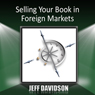 Selling Your Book in Foreign Markets Audiobook, by Jeff Davidson