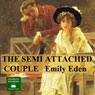 The Semi - Attached Couple (Unabridged) Audiobook, by Emily Eden