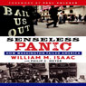 Senseless Panic: How Washington Failed America (Unabridged) Audiobook, by William M. Isaac
