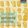 Sentimental Exorcisms (Unabridged) Audiobook, by David Derry