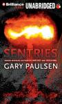 Sentries (Unabridged) Audiobook, by Gary Paulsen