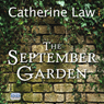 The September Garden (Unabridged) Audiobook, by Catherine Law