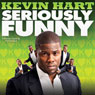 Seriously Funny Audiobook, by Kevin Hart
