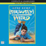Seriously Weird (Unabridged) Audiobook, by Gene Kemp