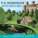 Service with a Smile, by P. G. Wodehouse