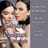 Serving Madame (Unabridged) Audiobook, by Willa Edwards