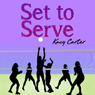 Set to Serve (Unabridged) Audiobook, by Kacy Carter