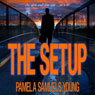 The Setup: A Short Story (Unabridged) Audiobook, by Pamela Samuels Young