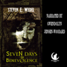 Seven Days in Benevolence (Unabridged) Audiobook, by Steven E. Wedel