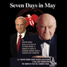 Seven Days in May (Dramatized) Audiobook, by Kristen Sergl