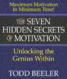 The Seven Hidden Secrets of Motivation: Unlocking the Genius Within Audiobook, by Todd Beeler