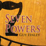Seven Powers: Building Bridges to Your Higher Possibilities (Unabridged), by Guy Finley