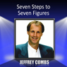 Seven Steps to Seven Figures Audiobook, by Jeffrey Combs