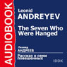 The Seven Who Were Hanged Audiobook, by Leonid Nikolaievich Andreyev
