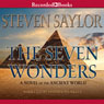 The Seven Wonders: A Novel of the Ancient World (Unabridged) Audiobook, by Steven Saylor
