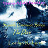 Seventh Dimension: The Door: A Young Adult Christian Fantasy (Unabridged), by Lorilyn Roberts