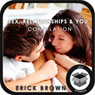 Sex, Relationships, and You: Hypnosis Super Pack Audiobook, by Erick Brown