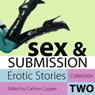 Sex & Submission: Erotic Stories Collection Two, by Cathryn Cooper