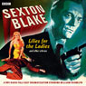 Sexton Blake: Lilies for the Ladies and Other Stories, by Donald Stuart