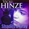 Shades of Gray (Unabridged) Audiobook, by Vicki Hinze