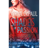 Shades of Passion (Unabridged) Audiobook, by Virna DePaul