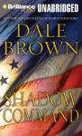 Shadow Command (Unabridged), by Dale Brown