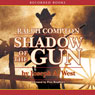 Shadow of the Gun (Unabridged), by Ralph Compton