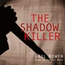 The Shadow Killer (Unabridged) Audiobook, by Gail Bowen